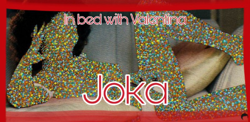 In Bed With Valentina n°4 – Joka (ENG)