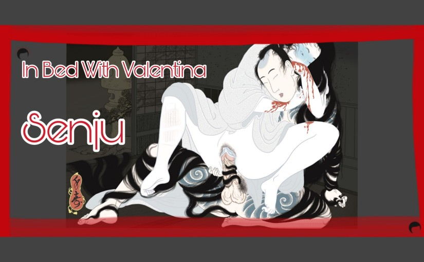 In Bed With Valentina n°6 – Senju ENG